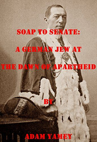 Soap to Senate: A German Jew at the dawn of apartheid by ... http://www.amazon.com/dp/B01DUSKM06/ref=cm_sw_r_pi_dp_nF-fxb05CNHVC
