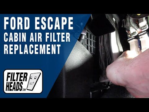 How To Replace Cabin Air Filter 2017 Ford Escape Cabin Air Filter Air Filter Ford Escape