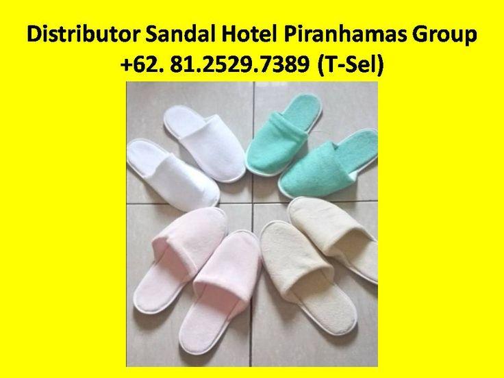 Jual Sandal Hotel Solo,Grosir Sandal Hotel Solo,Sandal Hotel di Solo,Jual Sandal Hotel di Solo  Kami adalah Supplier amenities hotel  Hubungi Customer Service Representatif kami : (Call / SMS / WhatsApp) :  +62-81.2529.7389 (Simpati) Alamat : JL. Piranha Atas V / 01, Tunjung Sekar, Malang Telp Kantor : 0341 - 547.5454 Email : Silvi_eko@yahoo.co.id Website : www.piranhamasgroup.com Upload By : L.A. Mahendra