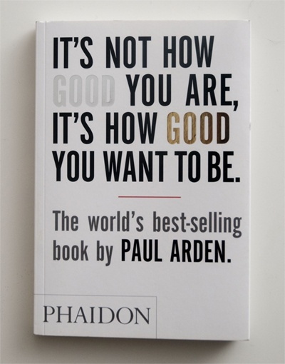 10 best booking good books images on pinterest marketing books paul arden fandeluxe Choice Image