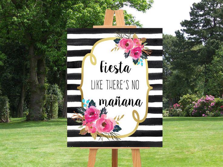 PRINTABLE Wedding Sign, Fiesta Like There's No Mañana, Black White Gold Wedding, Black Stripes Wedding Sign, Wedding Reception Sign, Fiesta by PinkTranquilitie on Etsy https://www.etsy.com/listing/239530921/printable-wedding-sign-fiesta-like
