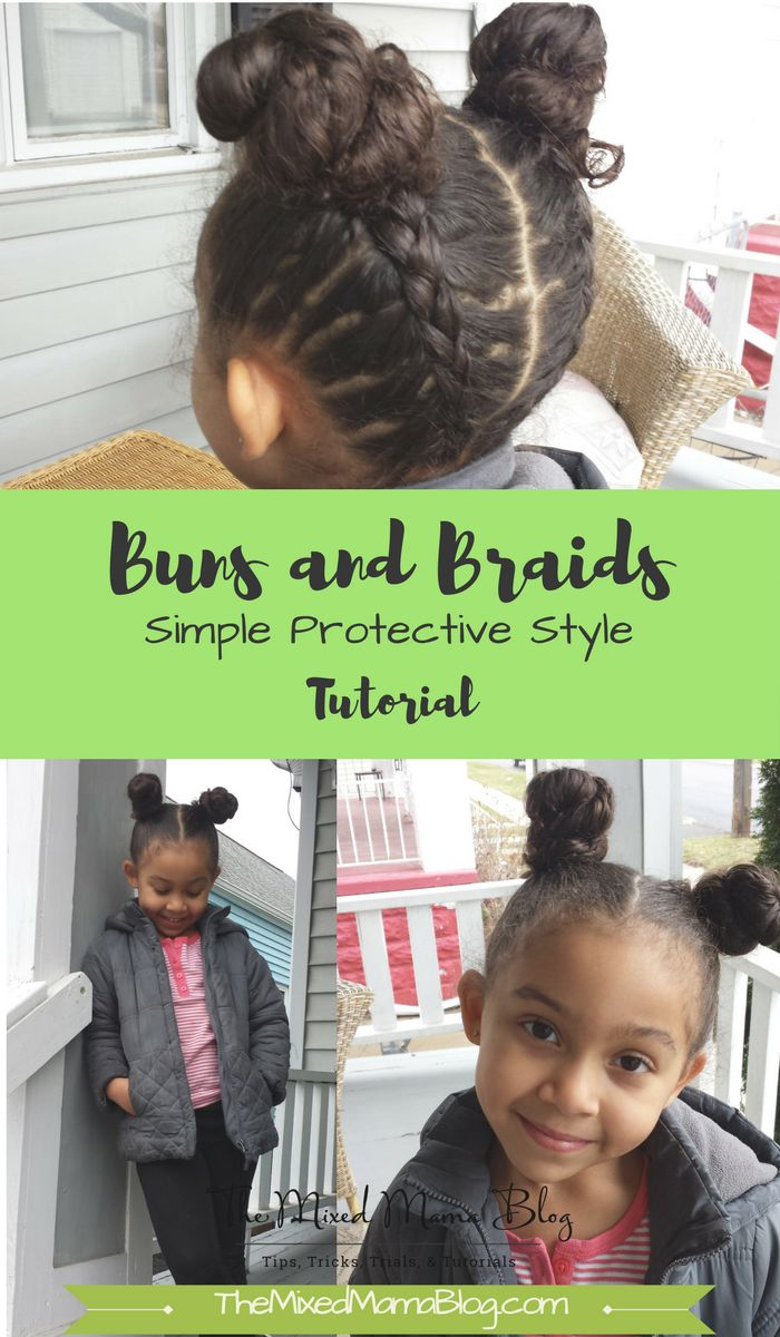 Buns and Braids - Simple Protective Style Tutorial - for natural hair, curly hair, multiracial hair, etc. Check out this and more for mixed kids and multiracial families at TheMixedMamaBlog.com