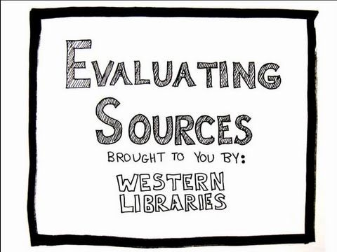 Evaluating Sources Video [CRAAP Test], created by Western Libraries