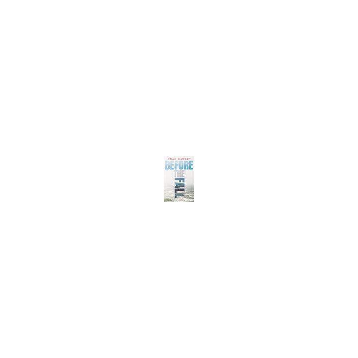 Before the Fall : Library Edition (Unabridged) (CD/Spoken Word) (Noah Hawley)