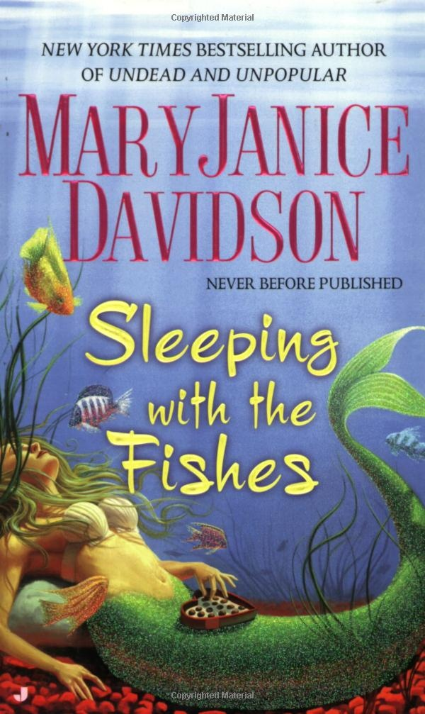 """Sleeping with the Fishes"" MaryJanice Davidson ♥"