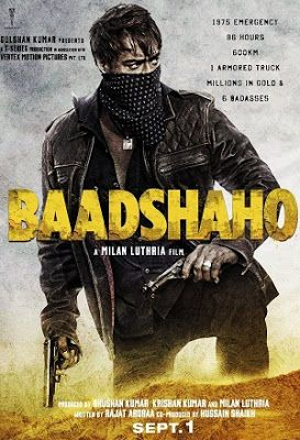 Baadshaho full movie download free with high quality audio and video formats In your PC, Laptop, iPod, iPhone, Android and other device without any registration. It is an upcoming 2017 action comedy thriller Bollywood movie.