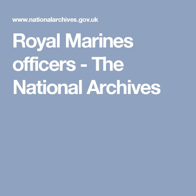 Royal Marines officers - The National Archives
