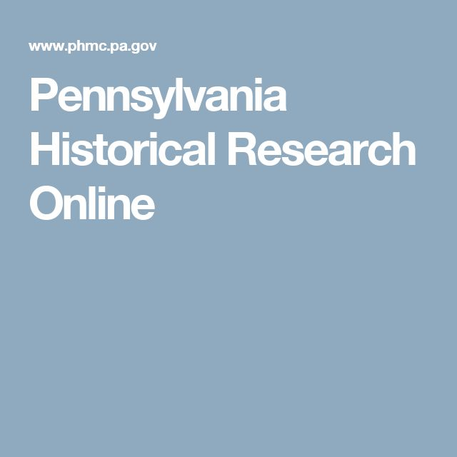 Pennsylvania Historical Research Online