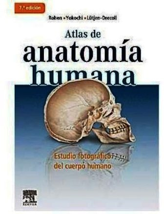 Septima Edición del Atlas de anatomía humana de Rohen  http://trobes.uv.es/record=b2075950~S1*val #biblioteques_UVEG