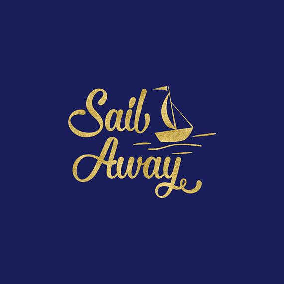 Sail Away SVG Let's Sail Away Svg Sail Away With Me