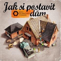 Obálka titulu Jak si postavit dům
