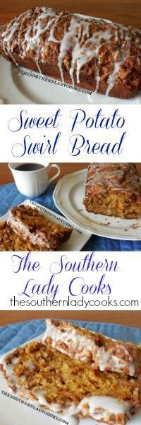 The Southern Lady Cooks Sweet Potato Swirl Bread