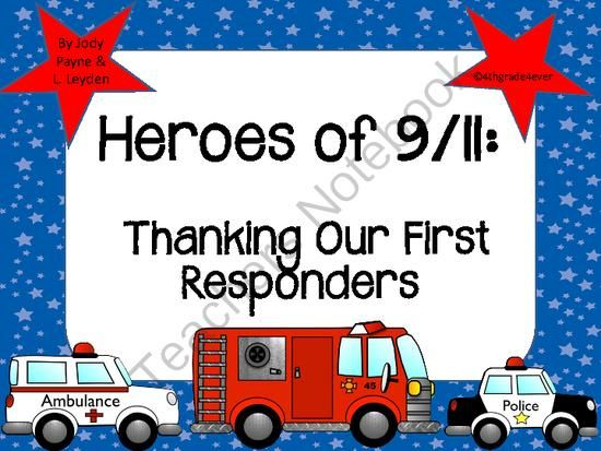 9 11 Heroes Thanking Our First Responders From