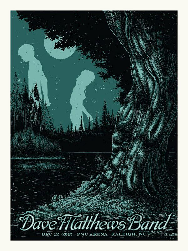 """Dave Matthews Band - 12/12/2012 - PNC Arena - Raleigh, NC    Run: ?    """""""" ~Warehouse Quote~    Designed, signed and numbered by John Vogl     Limited edition silkscreened poster.    18"""" x 24"""" Vertical Design"""