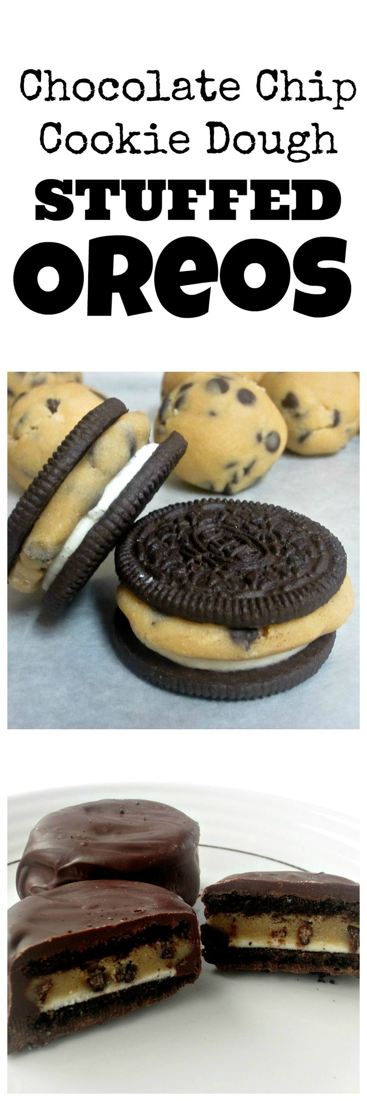 Chocolate Chip Cookie Dough Stuffed Oreos- OH MY! YUM! My 2 biggest desert temptations together! Uh-oh...