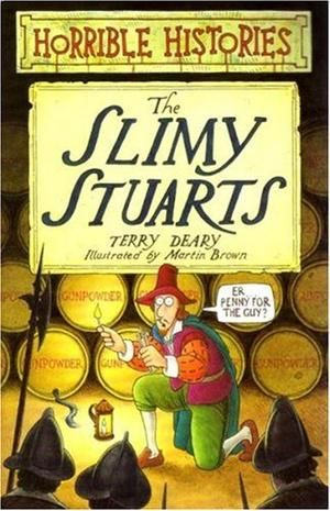 """The Slimy Stuarts (Horrible Histories)"" av Terry Deary"