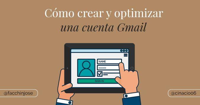 Guía paso a paso para crear una cuenta Gmail y trucos para sacarle el máximo rendimiento a tu cuenta de Google contados por un experto.