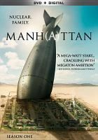 Manhattan. Season one / writer, Sam Shaw ; director, Thomas Schlamme.