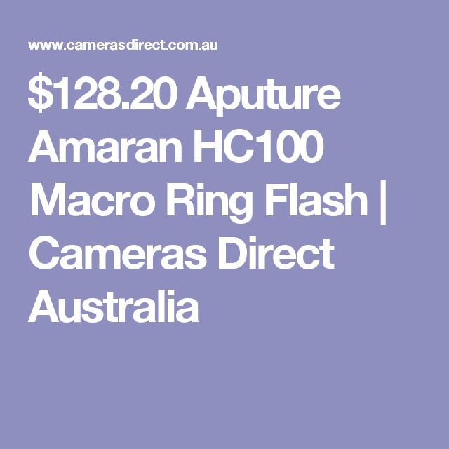 $128.20 Aputure Amaran HC100 Macro Ring Flash | Cameras Direct Australia