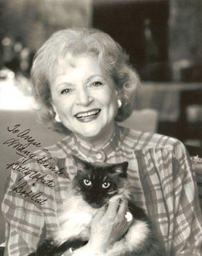 """Betty White, noted animal activist, and """"Bob Cat"""" No way I had a cat named Bob Cat!!"""