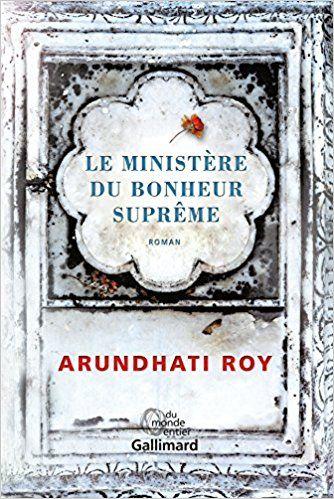 Le Ministère du Bonheur Suprême - Arundhati Roy, Irène Margit