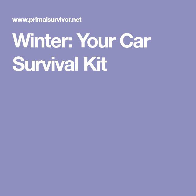 Winter: Your Car Survival Kit
