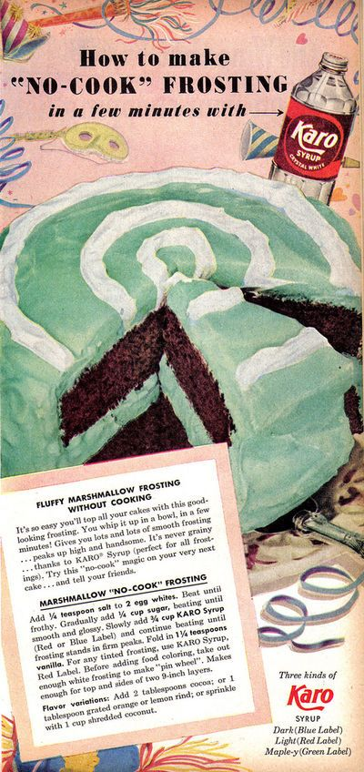 This Vintage Recipe was for No Cook Marshmallow Frosting using Karo Syrup