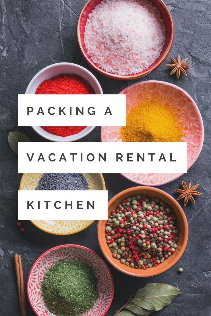 Traveling Kitchen Homemade Cabinets What To Pack In A For Your Vacation Rentals Walking On Travels Pinterest Tahoe And Destinations