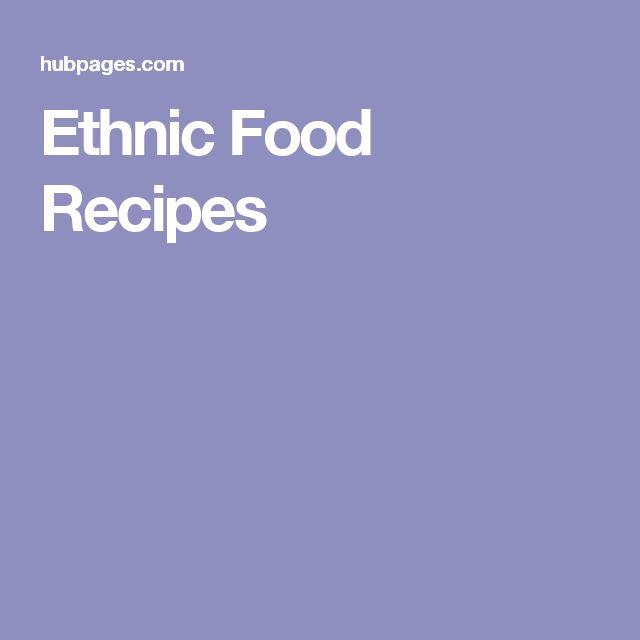 Ethnic Food Recipes