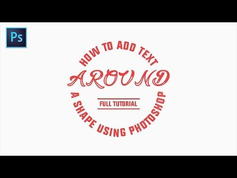 How To Add Text Around A Shape Using Photoshop - Full Tutorial Video - YouTube