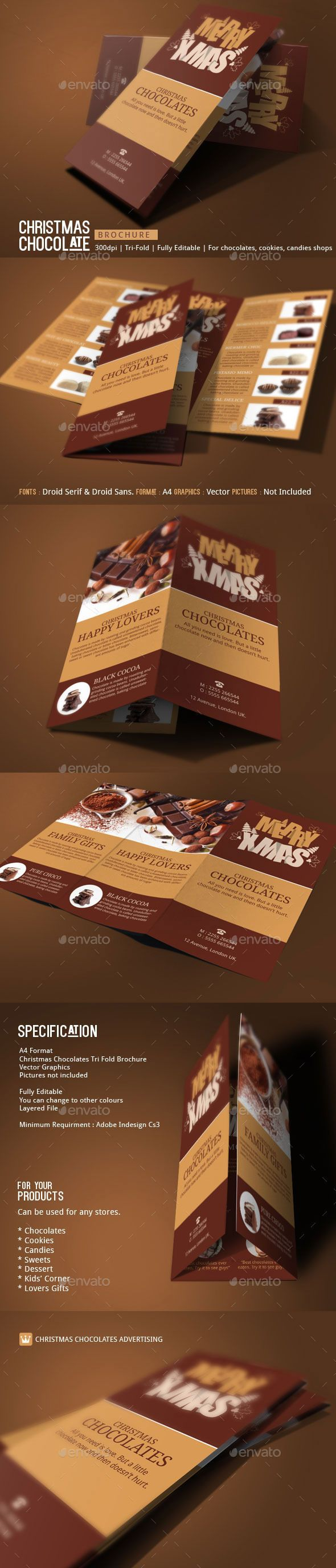 CHRISTMAS CHOCOLATES You got a Chocolate store? You dont know how to make a brochure and you are wishing to advertise your best ch