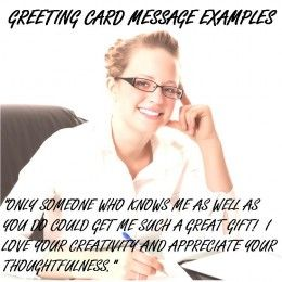 Sometimes all you need is a good example to get you started writing your greeting card message.