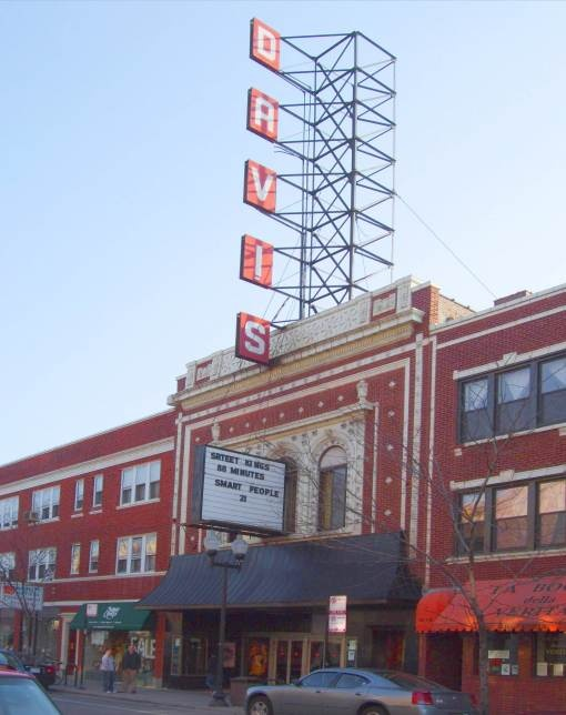 A Chicago landmark and our local movie theater: The Davis! Check out movie times at: http://www.davistheater.com