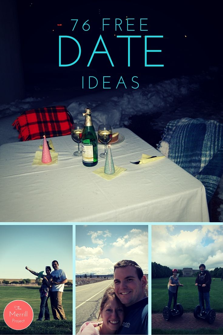 The Merrill Project: 76 FREE Date Ideas. Why arent there more boys on pinterest?