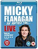 #10: Micky Flanagan - An' Another Fing Live [Blu-ray]