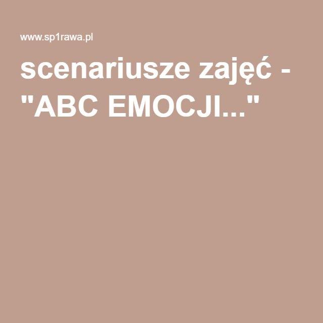"""scenariusze zajęć - """"ABC EMOCJI..."""""""