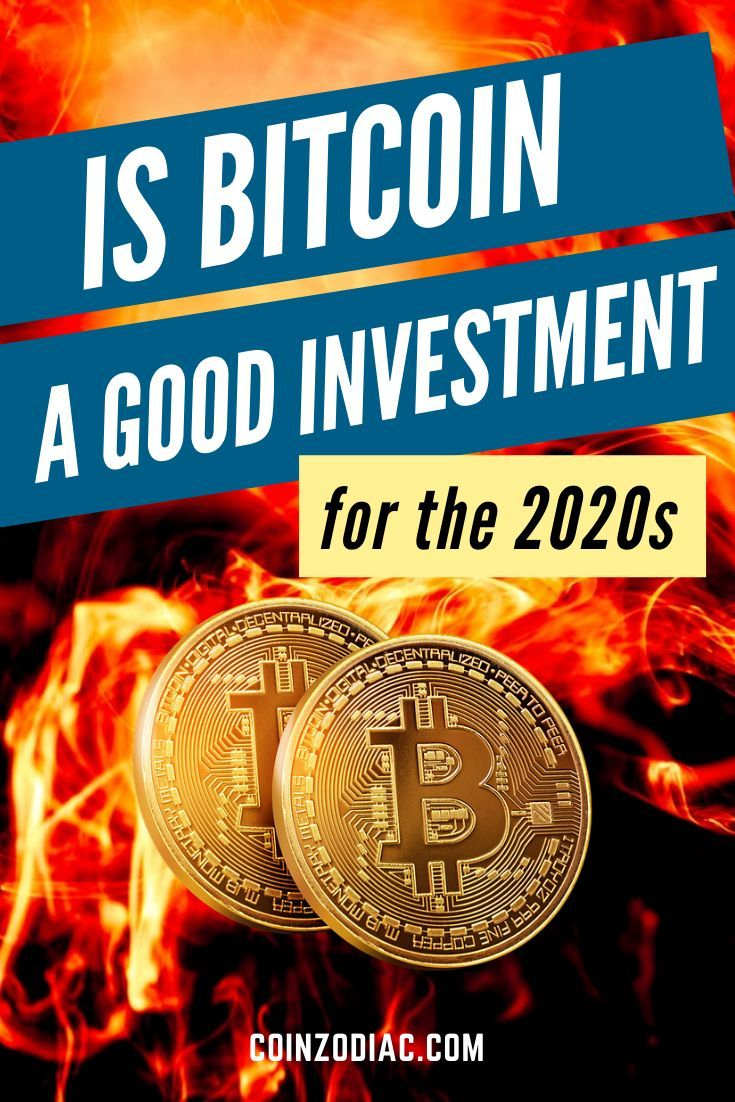 How good is it to invest in bitcoin