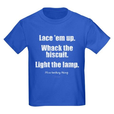 Lace 'em up. Whack the biscuit. Light the lamp. It's a Hockey Thing
