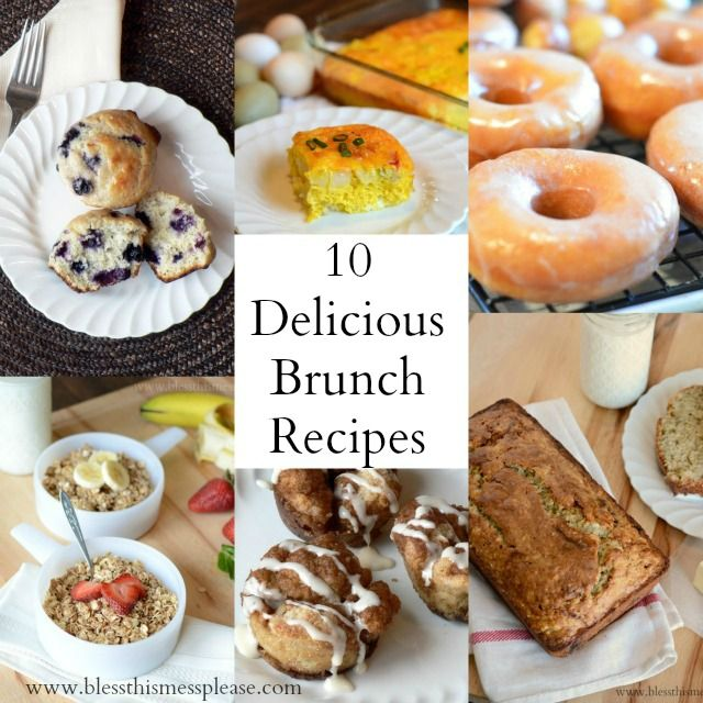 10 Brunch Recipes- some of my favorites and just in time to spoil MOM!!!