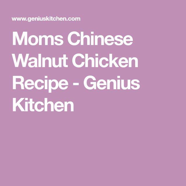 Moms Chinese Walnut Chicken Recipe - Genius Kitchen