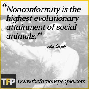 Aldo Leopold Famous Quotes | Aldo Leopold Biography - Childhood, Life Achievements & Timeline