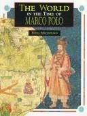 The world in the time of Marco Polo by Fiona Macdonald