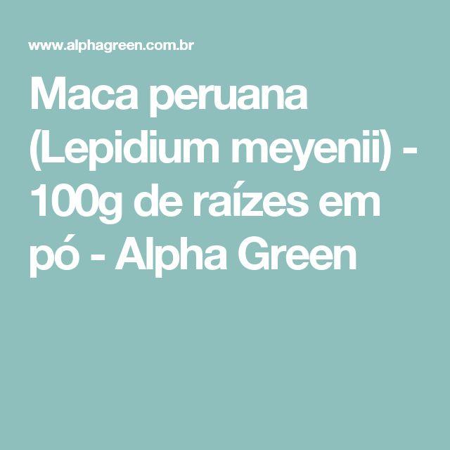 Maca peruana (Lepidium meyenii) - 100g de raízes em pó - Alpha Green