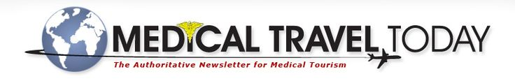 Medical Travel Today is the FREE newsletter of the medical tourism industry. Written and edited by experts in international healthcare, Medical Travel Today keeps its readers abreast of trends, deals, new business, competition, medical advances, legal issues, and the advancement of care for the rapidly growing ranks of medical travelers.