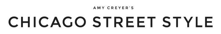 Amy Creyer's Chicago Street Style Fashion Blog