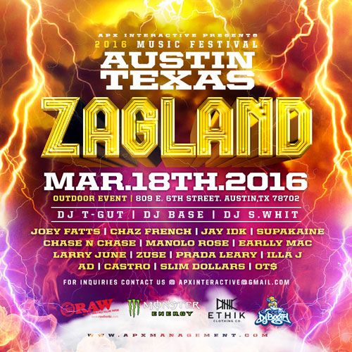 ZAGLAND | Featuring Joey Fatts, Chaz French, Jay IDK, and more | Friday, March 18, 2016 | Outdoor Event: 809 E. 6th St., Austin, TX 78701 | Free; details and lineup at: http://djbooth.net/news/entry/2016-02-09-zagland-sxsw-joey-fatts-chaz-french-jay-idk