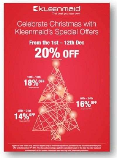 PRESTIGE APPLIANCES CHATSWOOD - Kleenmaid - SAVE Up to 20% on Kleenmaid Appliances The sooner you buy the more you SAVE! • Purchase between 1st & 12th December and receive a 20% discount -  CB20 * • Purchase between 13th & 17th December and receive a 18% discount -  CB18 * • Purchase between 18th & 24th December and receive a 16% discount -  CB16 * • Purchase between 25th & 31st December and receive a 14% discount -  CB14 * * T's&C's apply