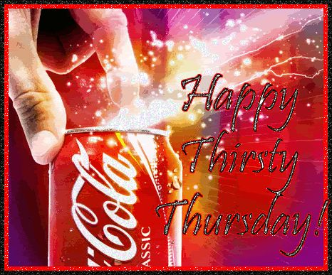 Happy Thirsty Thursday thursday thursday quotes happy thursday thursday gif happy thursday quotes