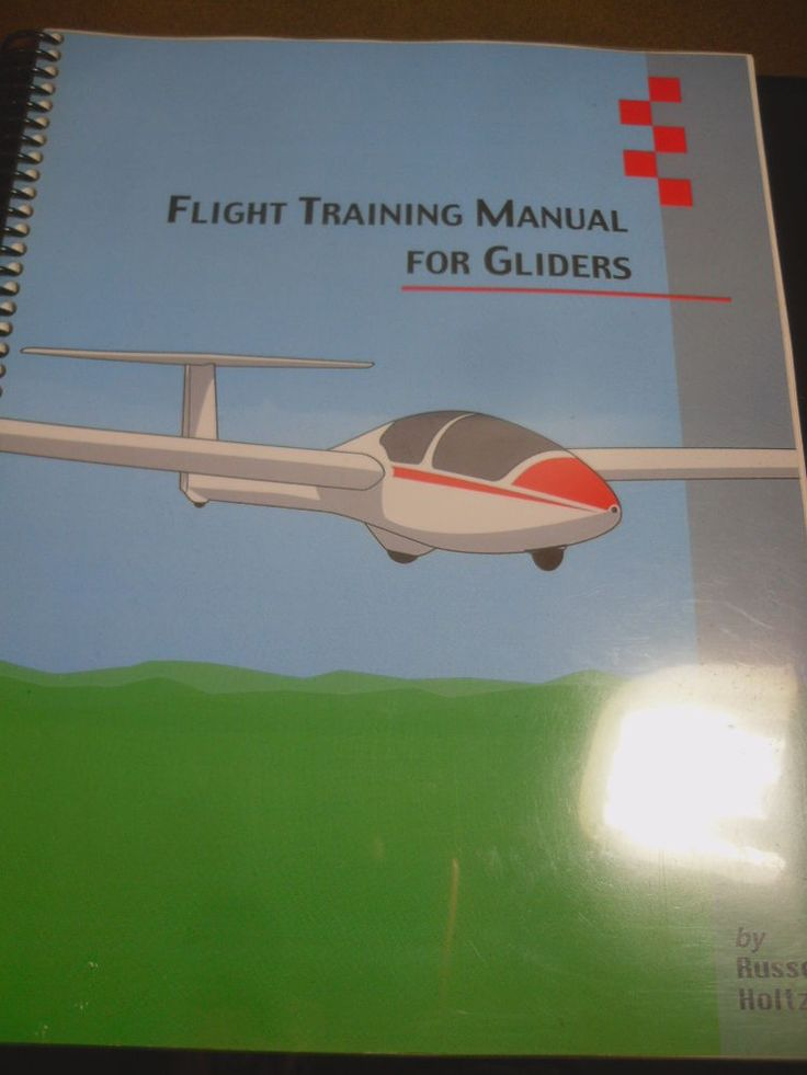 Flight Training Manual for Gliders by Russell Holtz REDUCED - training manual