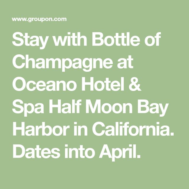 Stay with Bottle of Champagne at Oceano Hotel & Spa Half Moon Bay Harbor in California. Dates into April.